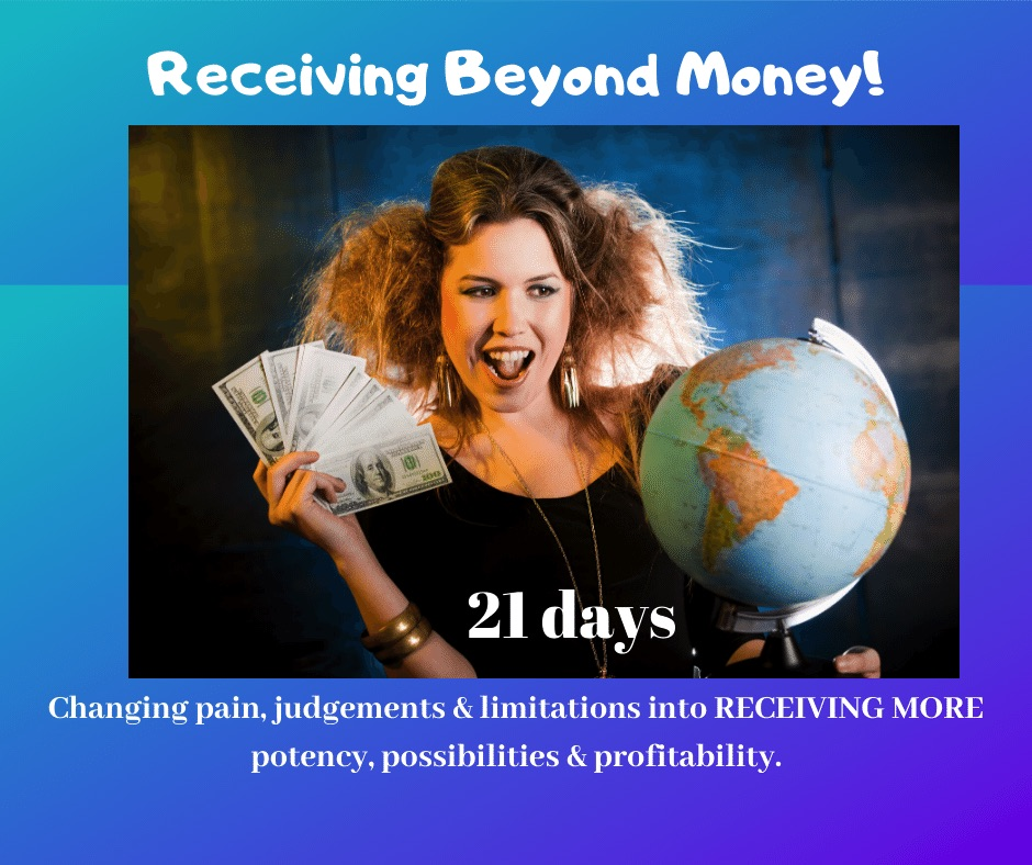 Receiving Beyond Money!